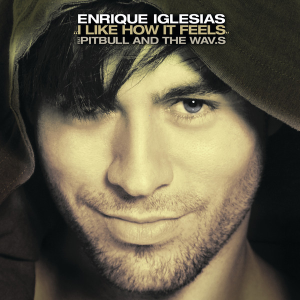 http://ahooradownload.persiangig.com/bia2bax/Enrique-Iglesias-feat_-Pitbull-I-Like-How-It-Feels.jpg
