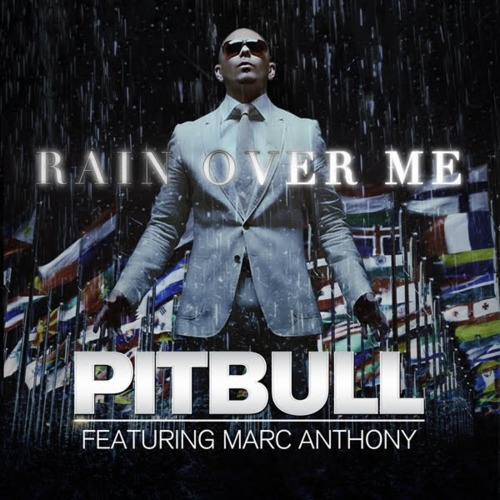 http://ahooradownload.persiangig.com/bia2bax/Pitbull-Rain-Over-Me-Feat-Marc-Anthony.jpg